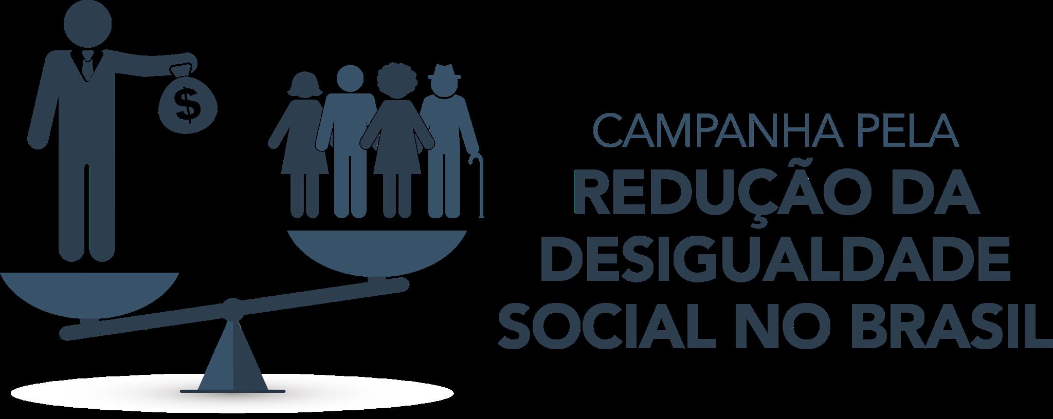Campanha pela Redução da Desigualdade Social